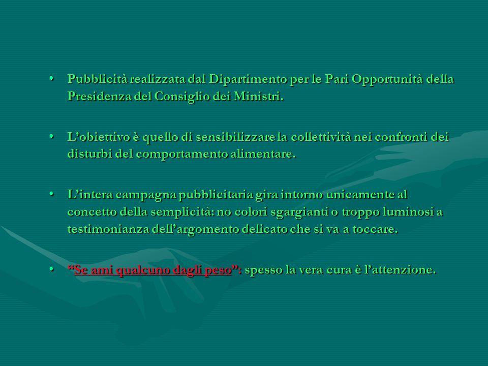 Pubblicità realizzata dal Dipartimento per le Pari Opportunità della Presidenza del Consiglio dei Ministri.