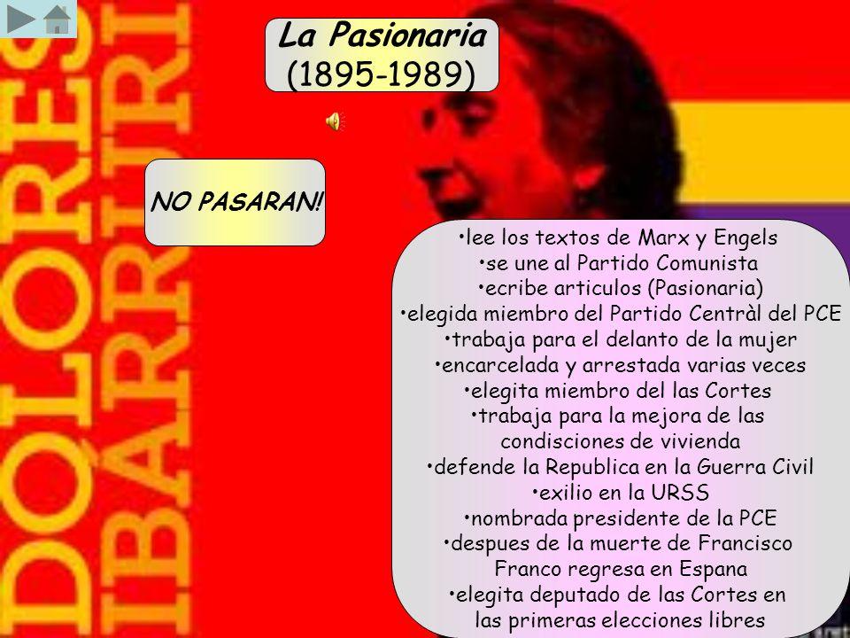 La Pasionaria (1895-1989) NO PASARAN! lee los textos de Marx y Engels