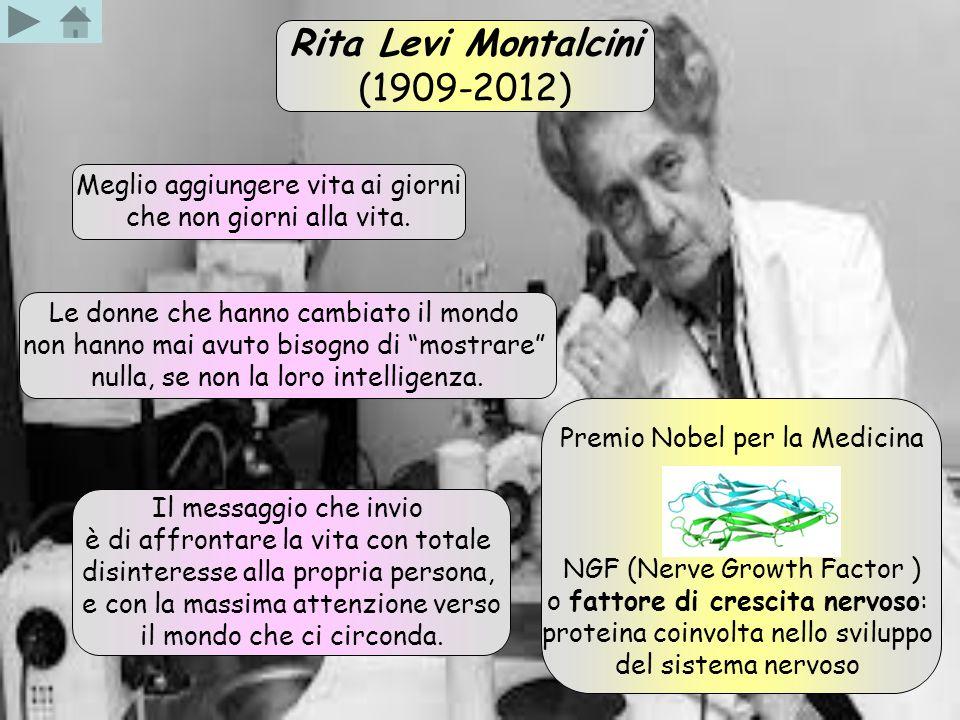 Rita Levi Montalcini (1909-2012) Meglio aggiungere vita ai giorni