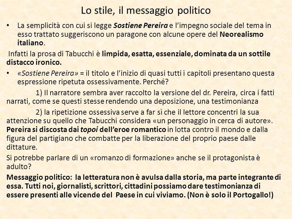 Lo stile, il messaggio politico