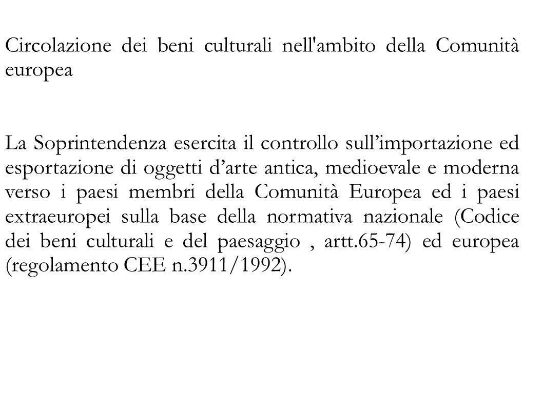 Circolazione dei beni culturali nell ambito della Comunità europea