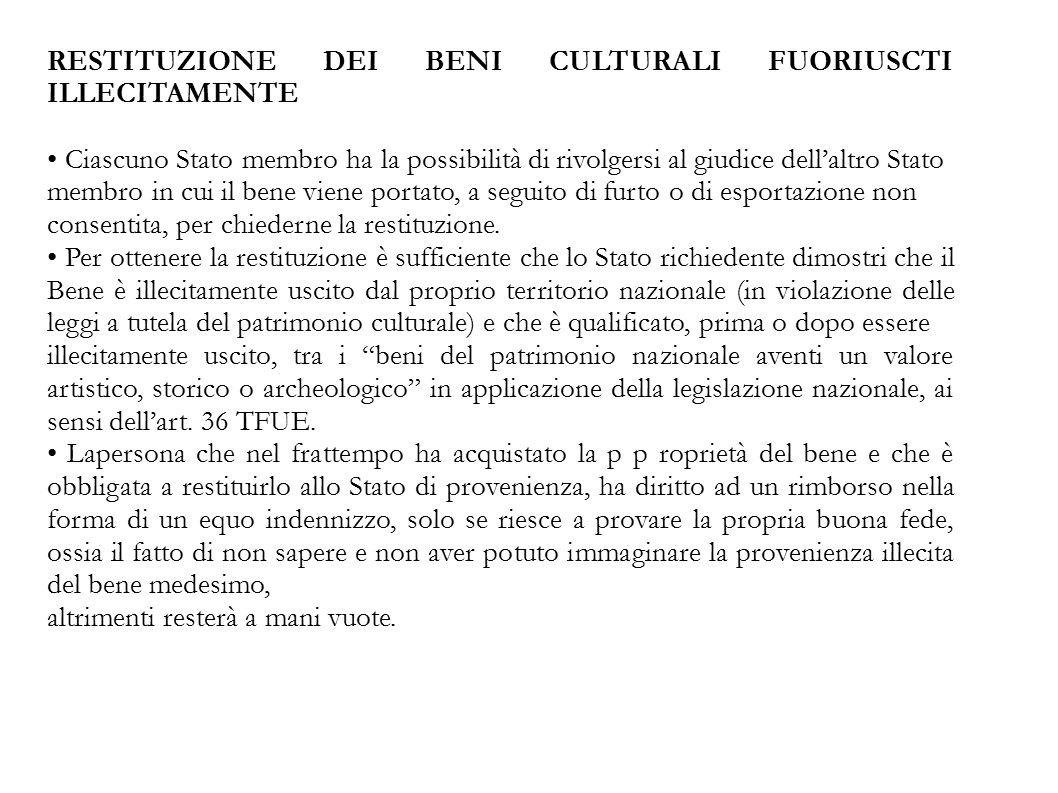 RESTITUZIONE DEI BENI CULTURALI FUORIUSCTI ILLECITAMENTE