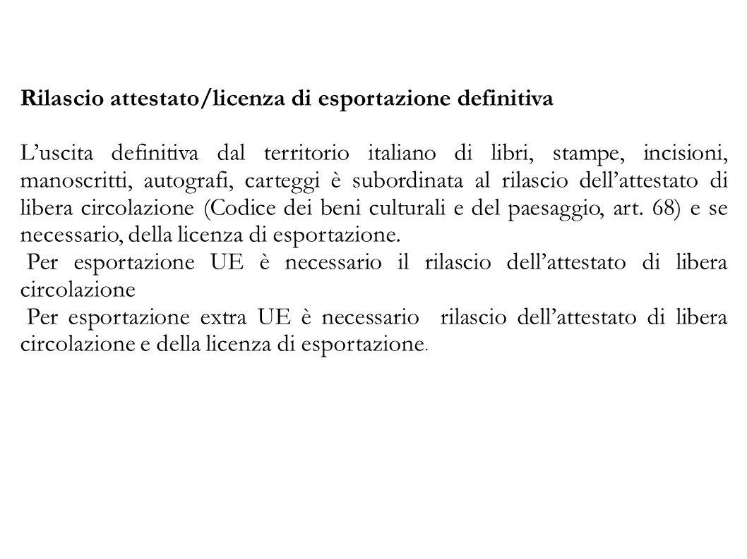 Rilascio attestato/licenza di esportazione definitiva