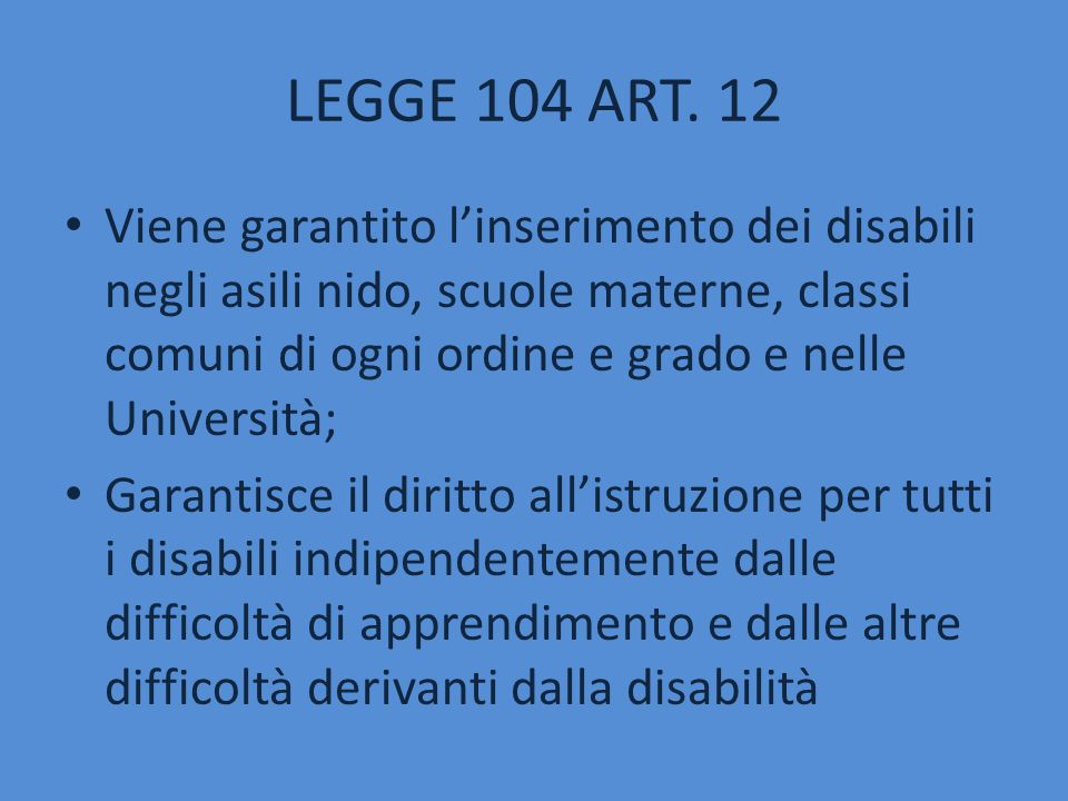 LEGGE 104 ART. 12