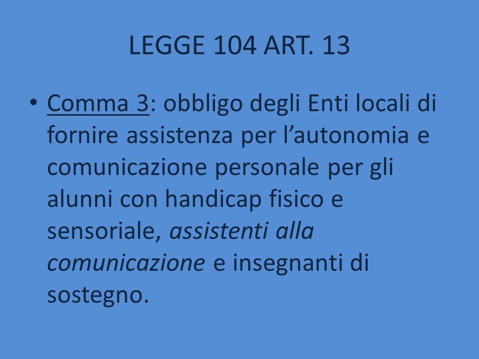 LEGGE 104 ART. 13