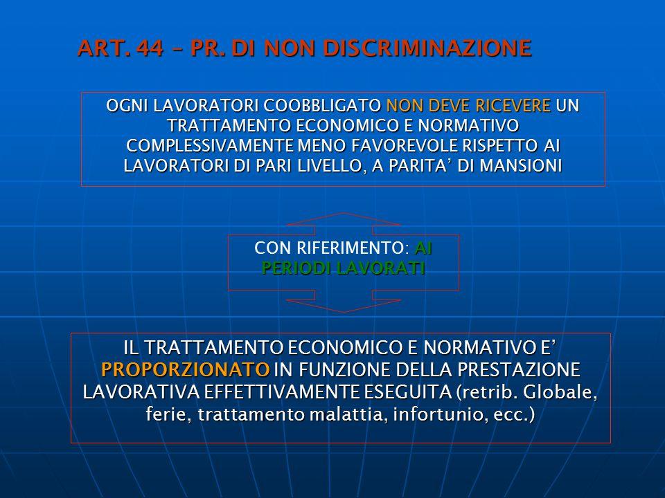 ART. 44 – PR. DI NON DISCRIMINAZIONE