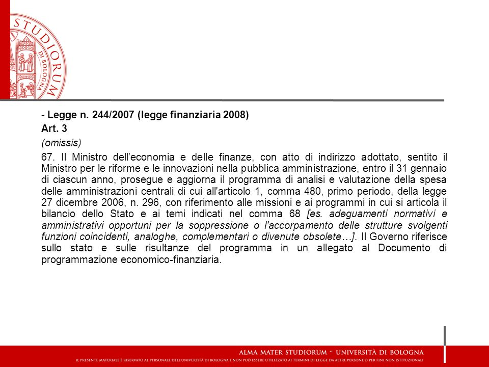 - Legge n. 244/2007 (legge finanziaria 2008)