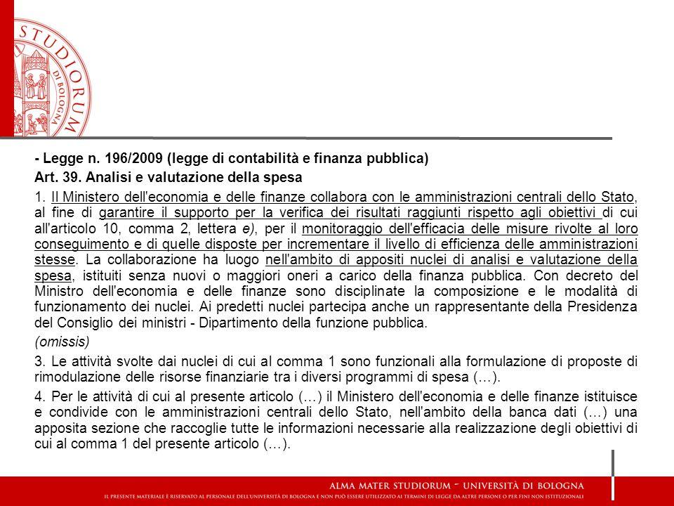 - Legge n. 196/2009 (legge di contabilità e finanza pubblica)