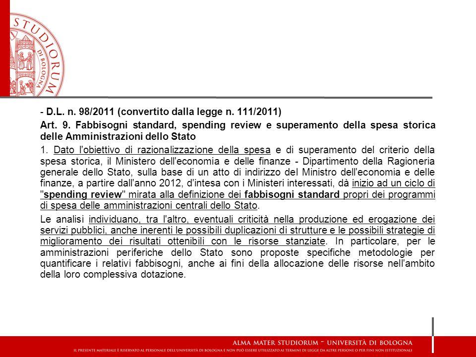- D.L. n. 98/2011 (convertito dalla legge n. 111/2011)