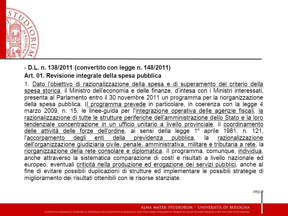 - D.L. n. 138/2011 (convertito con legge n. 148/2011)