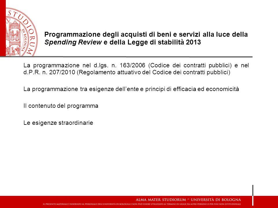 Programmazione degli acquisti di beni e servizi alla luce della Spending Review e della Legge di stabilità 2013
