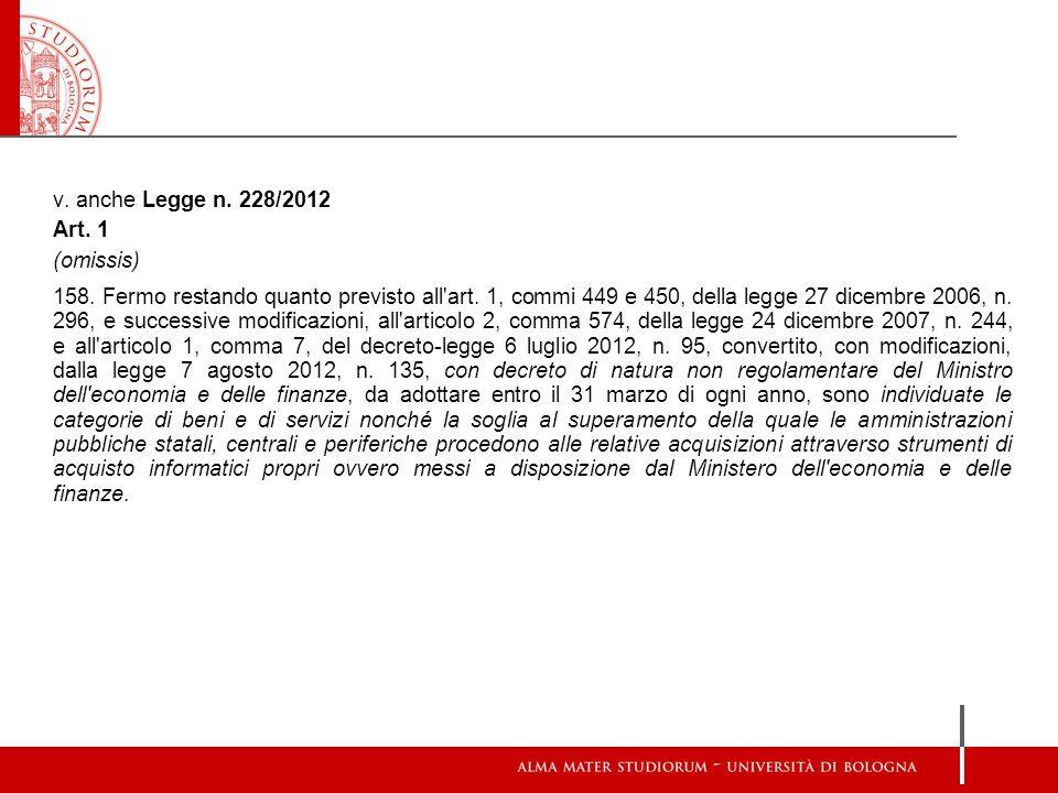 v. anche Legge n. 228/2012 Art. 1. (omissis)