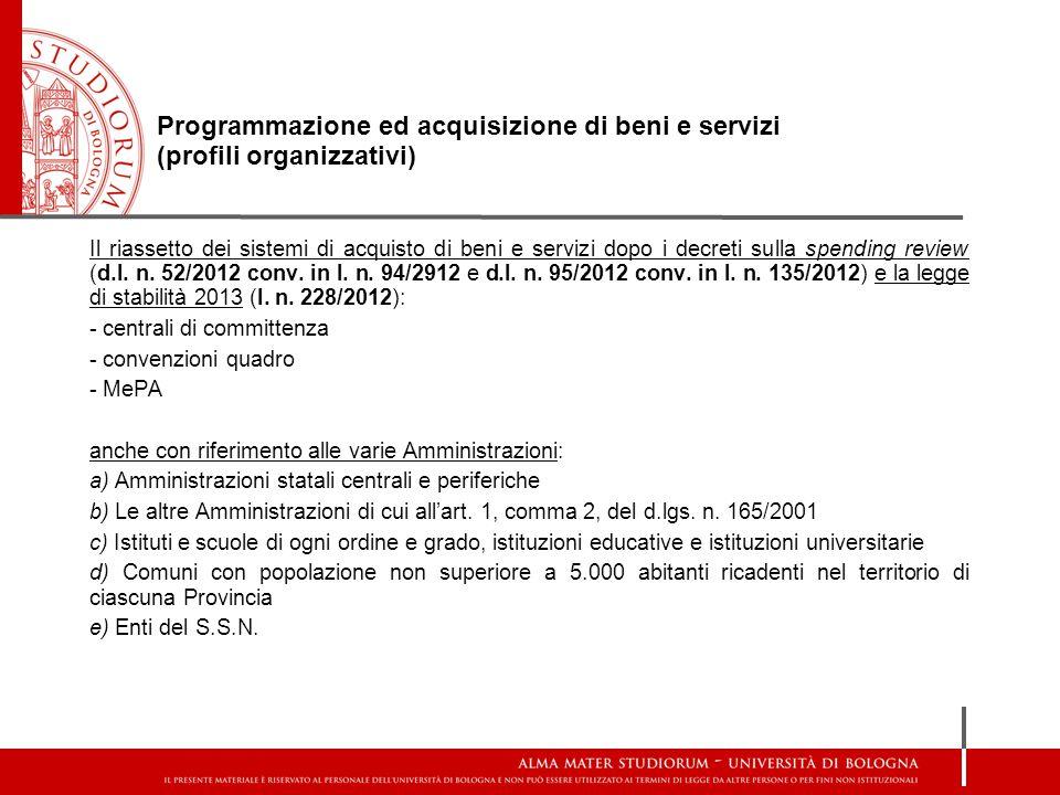 Programmazione ed acquisizione di beni e servizi (profili organizzativi)