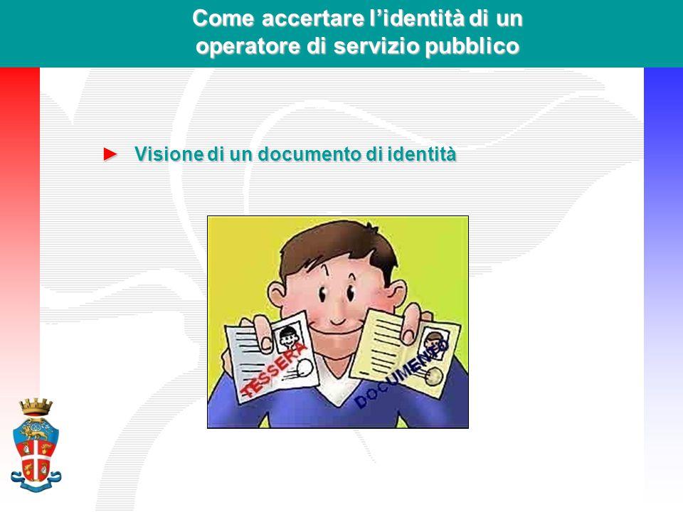 Come accertare l'identità di un operatore di servizio pubblico