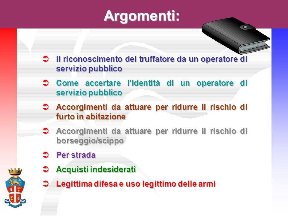 Argomenti: Il riconoscimento del truffatore da un operatore di servizio pubblico. Come accertare l'identità di un operatore di servizio pubblico.