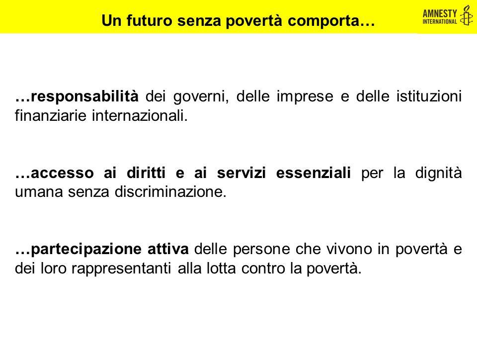 Un futuro senza povertà comporta…