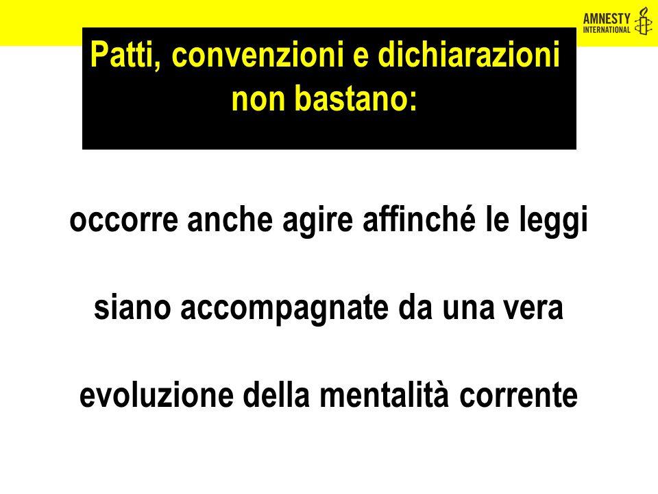 Patti, convenzioni e dichiarazioni non bastano: