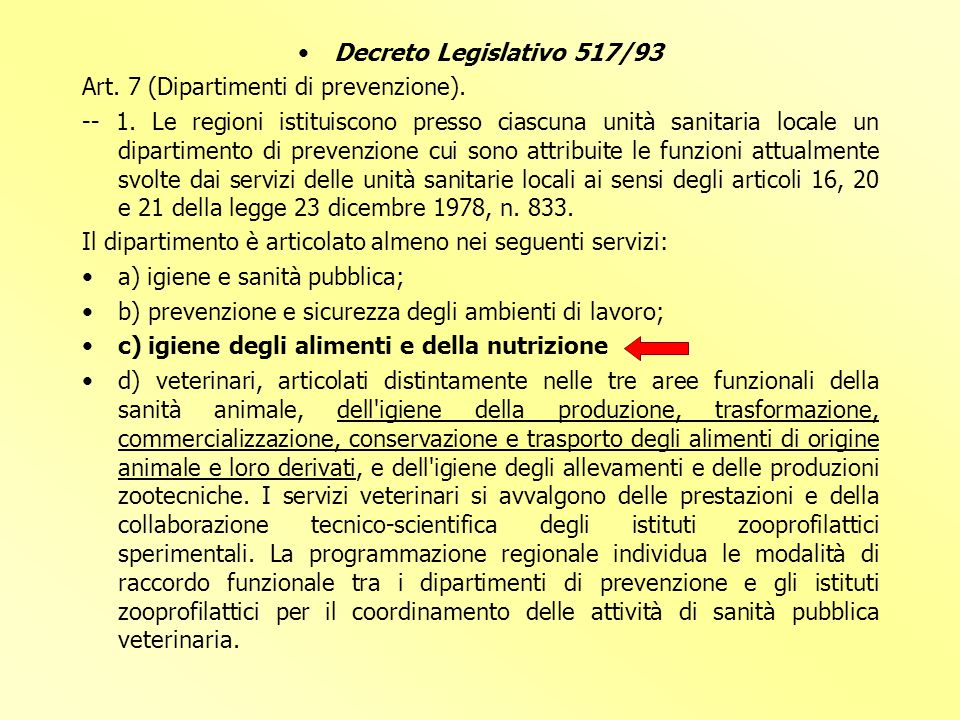 Decreto Legislativo 517/93 Art. 7 (Dipartimenti di prevenzione).