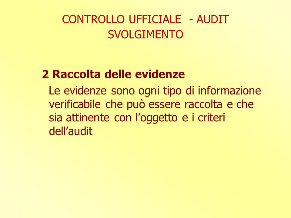 CONTROLLO UFFICIALE - AUDIT SVOLGIMENTO