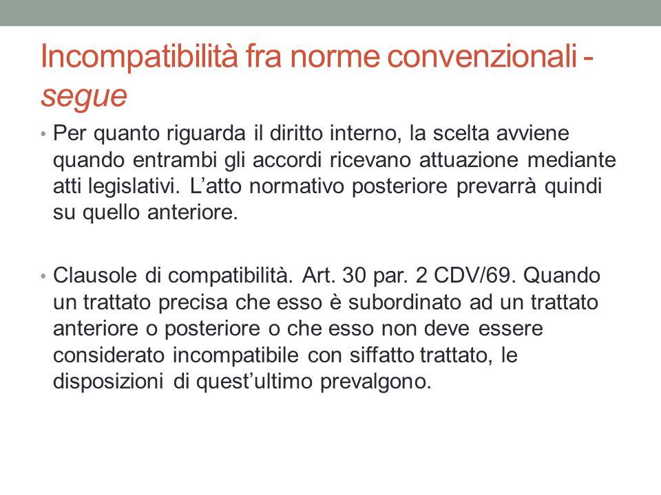 Incompatibilità fra norme convenzionali - segue