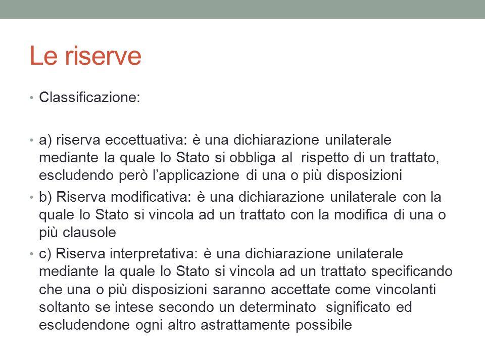 Le riserve Classificazione: