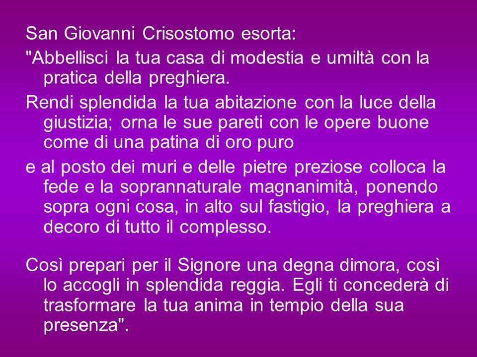 San Giovanni Crisostomo esorta: