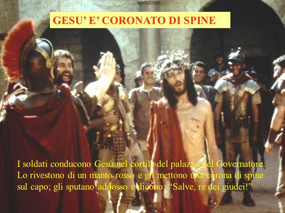 GESU' E' CORONATO DI SPINE