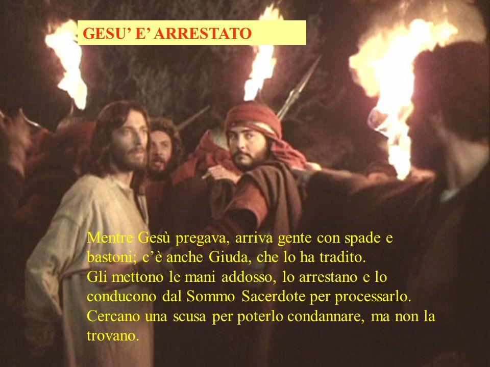 GESU' E' ARRESTATO