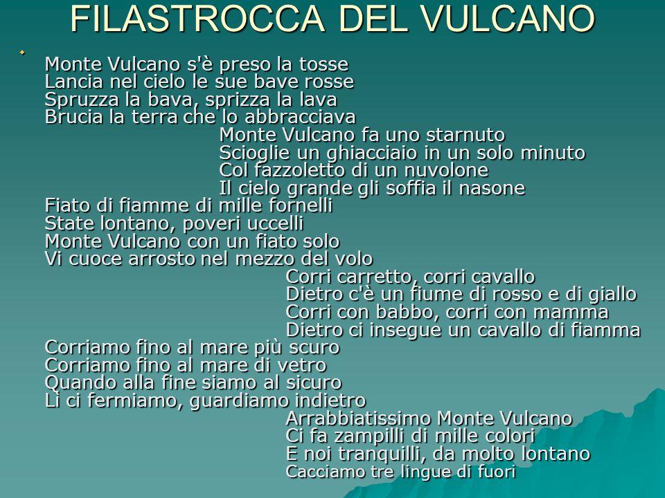 FILASTROCCA DEL VULCANO