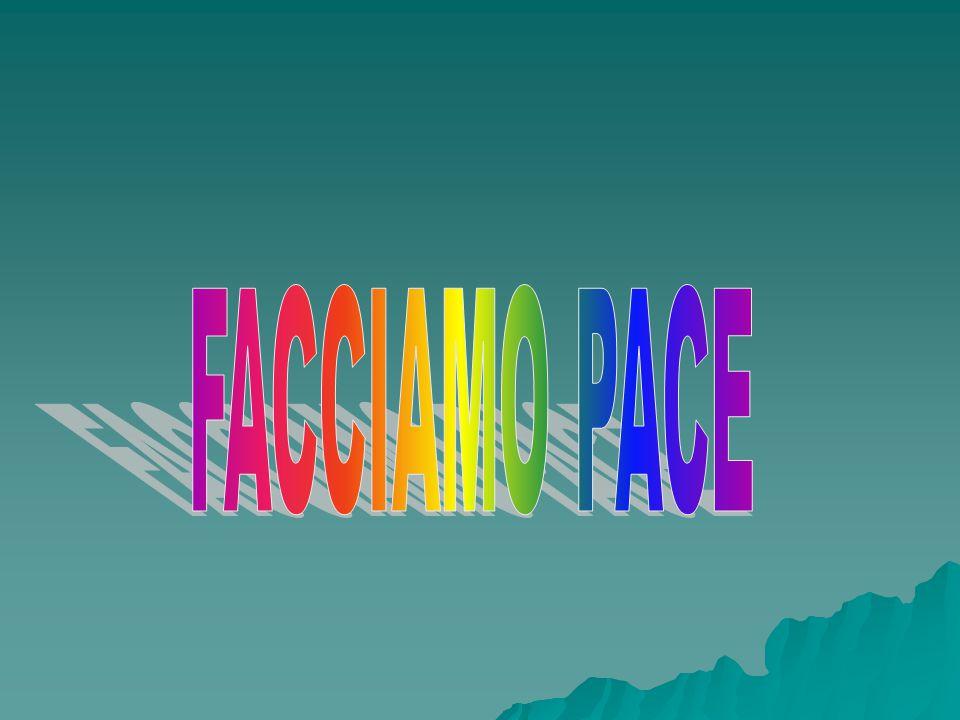 FACCIAMO PACE