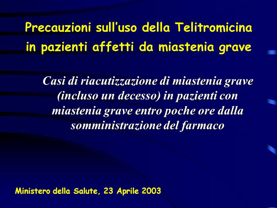 Precauzioni sull'uso della Telitromicina in pazienti affetti da miastenia grave