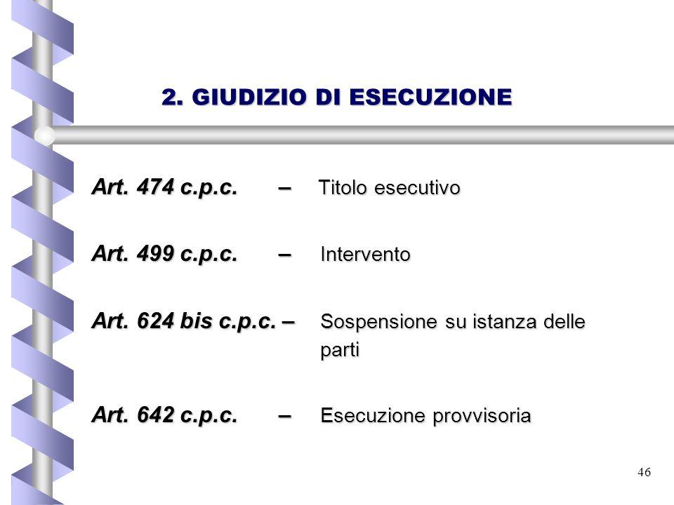 2. GIUDIZIO DI ESECUZIONE