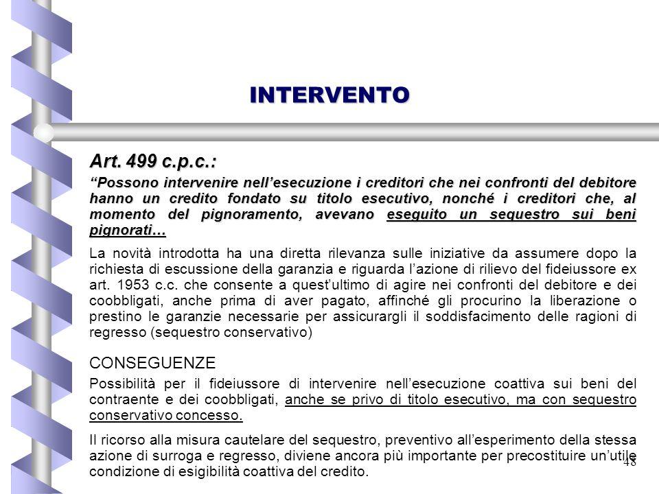 INTERVENTO Art. 499 c.p.c.: CONSEGUENZE