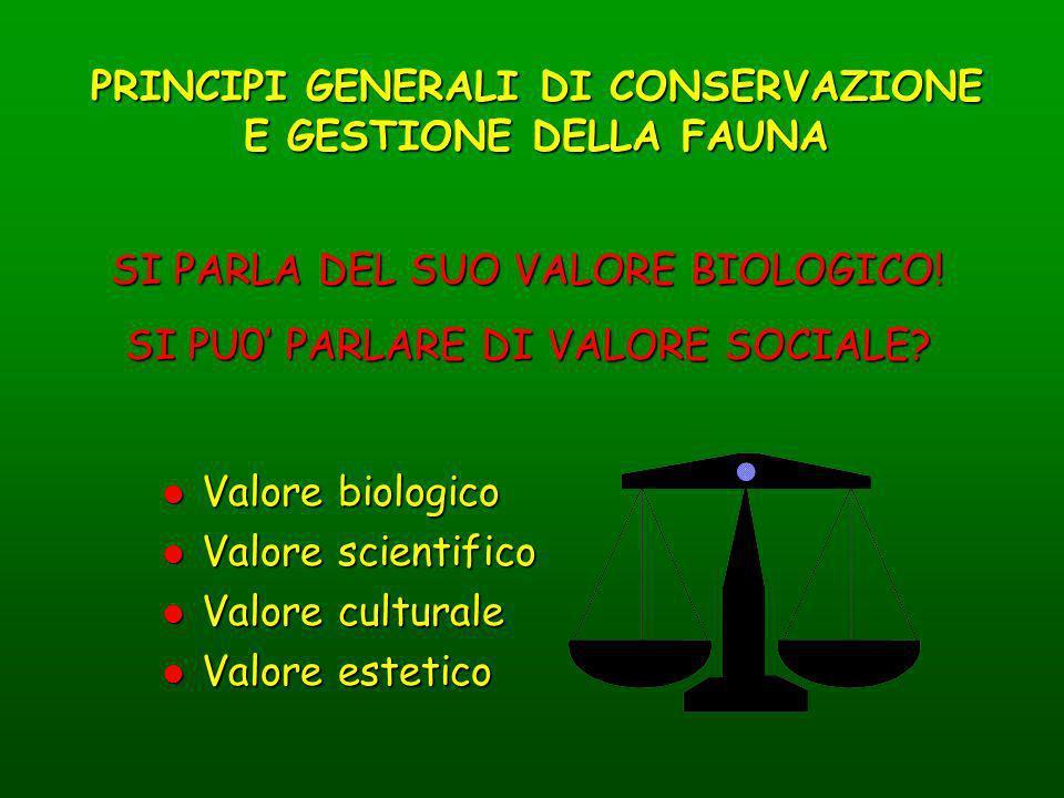 PRINCIPI GENERALI DI CONSERVAZIONE E GESTIONE DELLA FAUNA