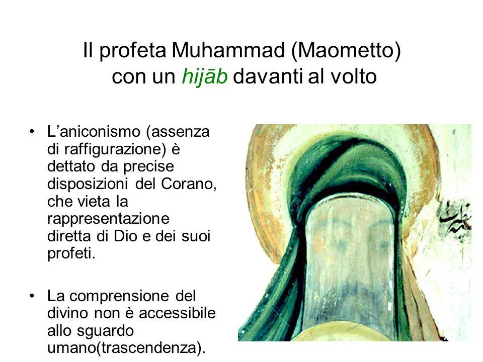Il profeta Muhammad (Maometto) con un hijāb davanti al volto