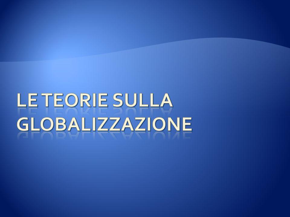Le teorie sulla globalizzazione