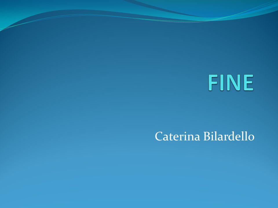 FINE Caterina Bilardello