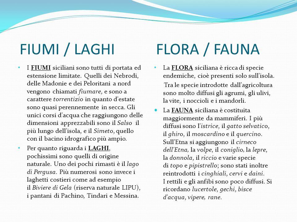 FIUMI / LAGHI FLORA / FAUNA
