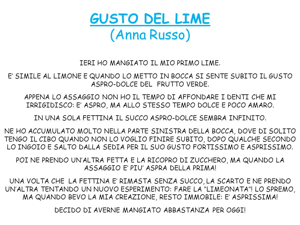 GUSTO DEL LIME (Anna Russo) IERI HO MANGIATO IL MIO PRIMO LIME