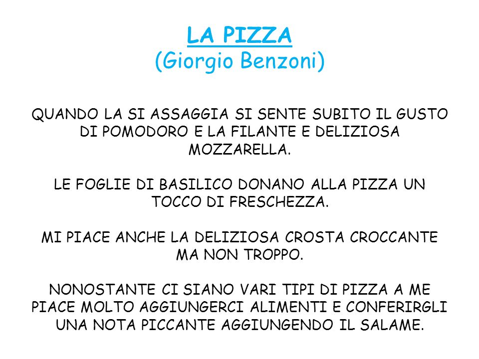 LA PIZZA (Giorgio Benzoni) QUANDO LA SI ASSAGGIA SI SENTE SUBITO IL GUSTO DI POMODORO E LA FILANTE E DELIZIOSA MOZZARELLA.