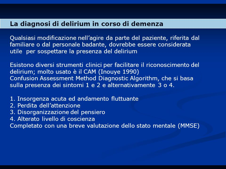 La diagnosi di delirium in corso di demenza