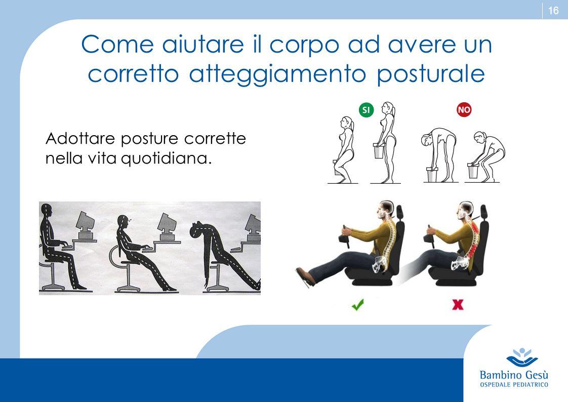 Come aiutare il corpo ad avere un corretto atteggiamento posturale