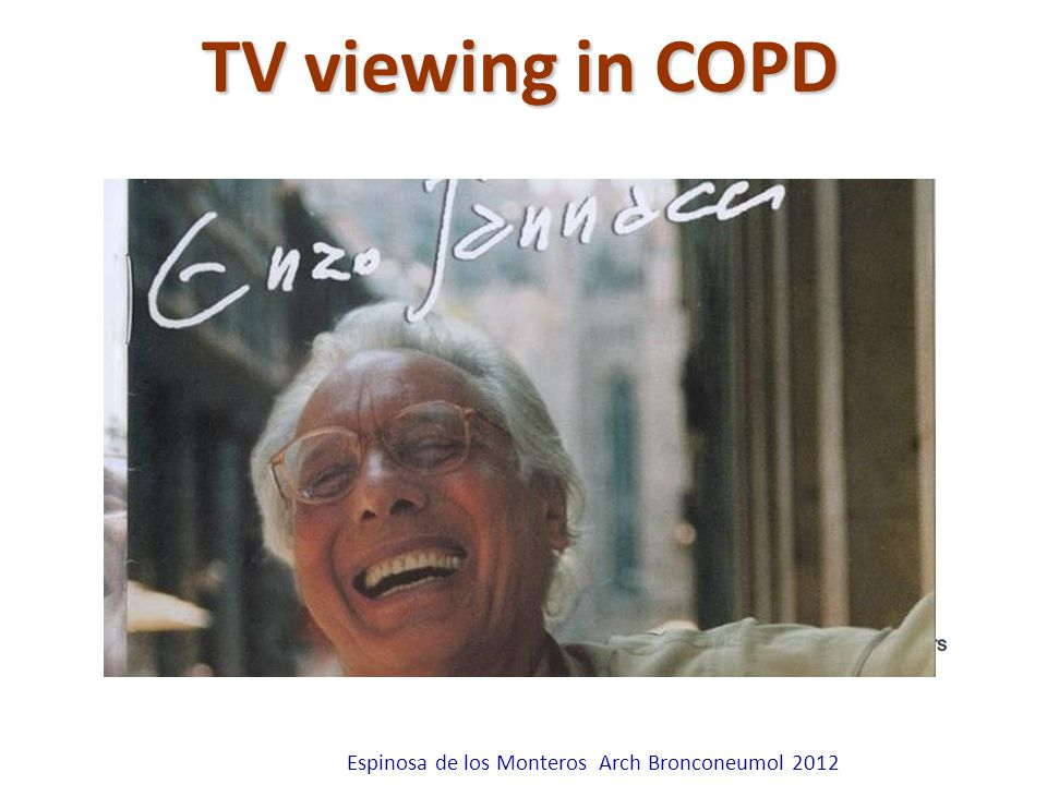 TV viewing in COPD Espinosa de los Monteros Arch Bronconeumol 2012