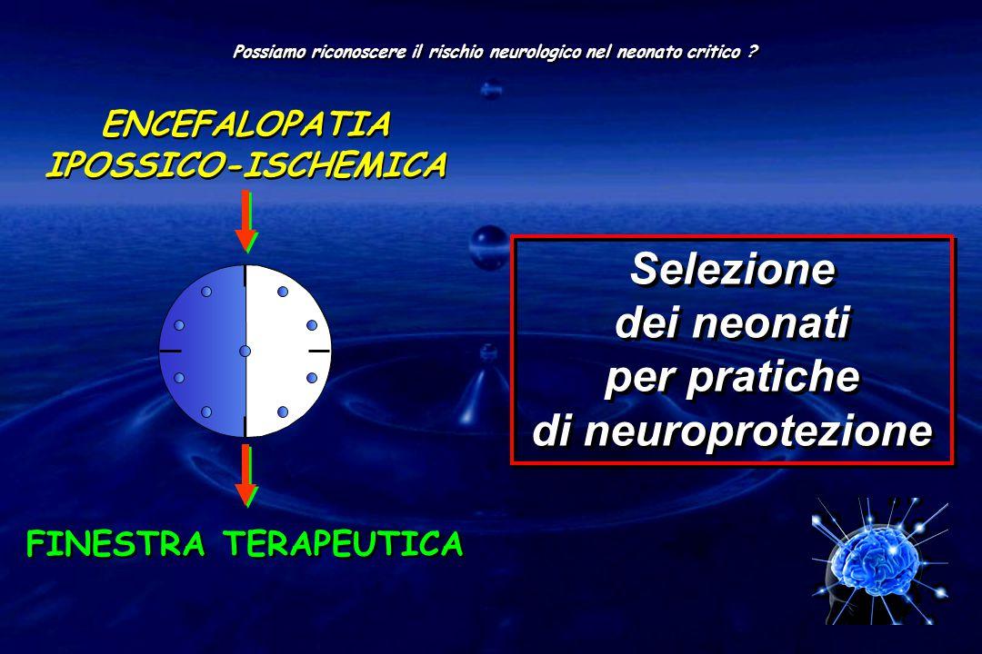 Selezione dei neonati per pratiche di neuroprotezione