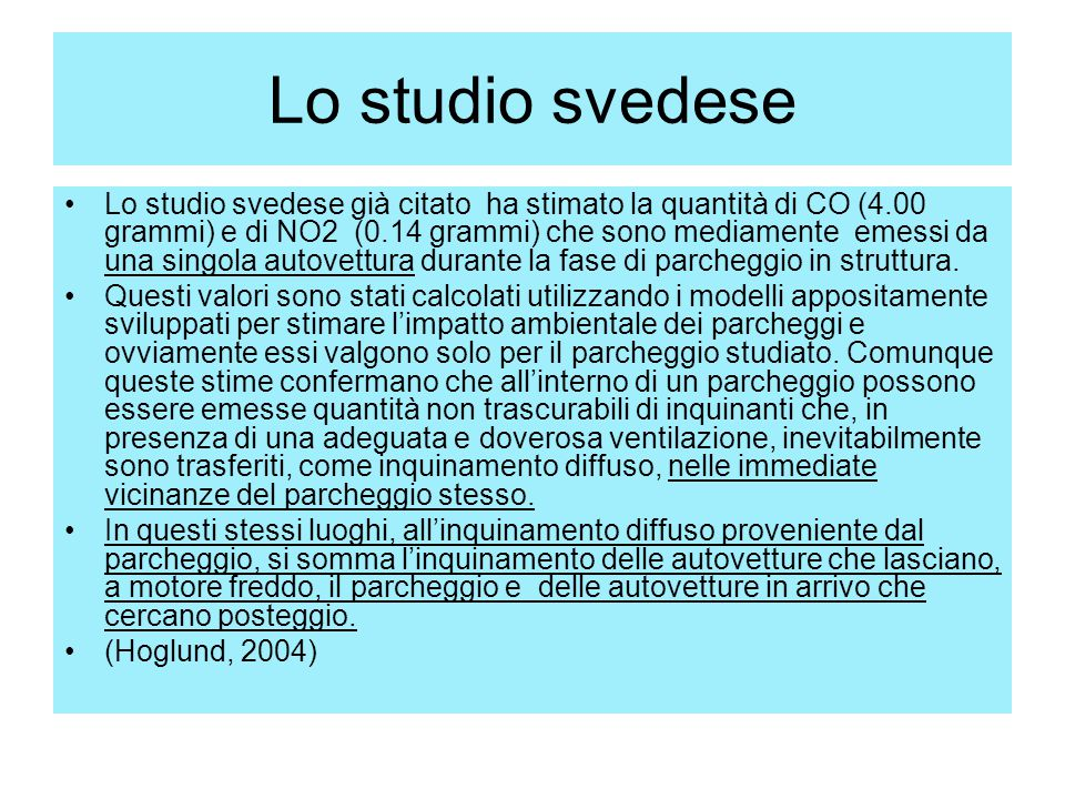 Lo studio svedese