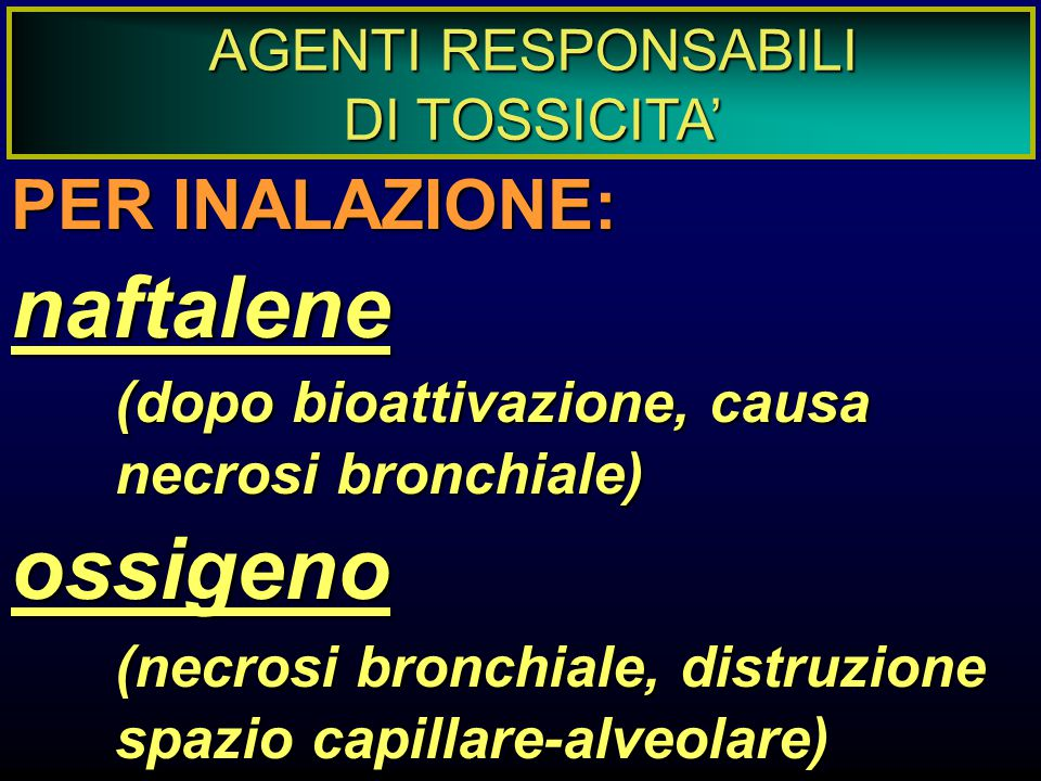 AGENTI RESPONSABILI DI TOSSICITA'