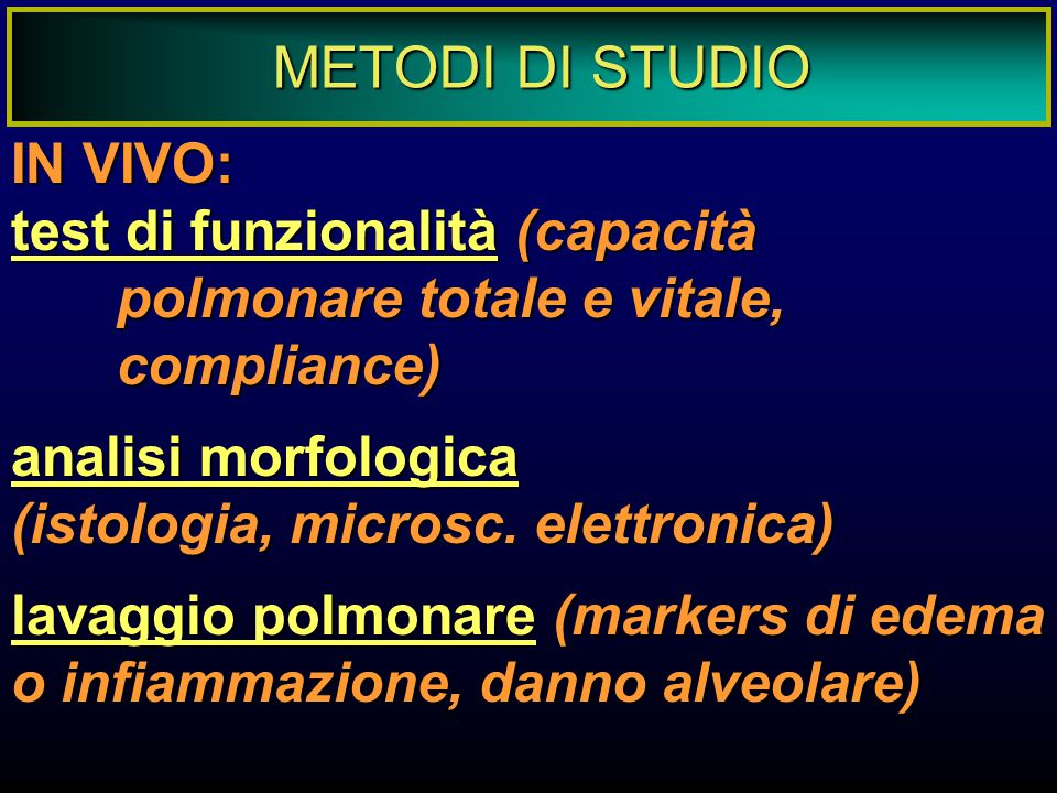 METODI DI STUDIO IN VIVO:
