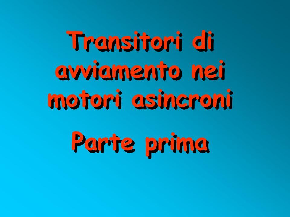 Transitori di avviamento nei motori asincroni