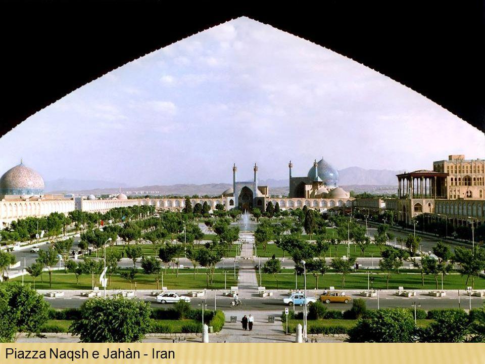 Piazza Naqsh e Jahàn - Iran