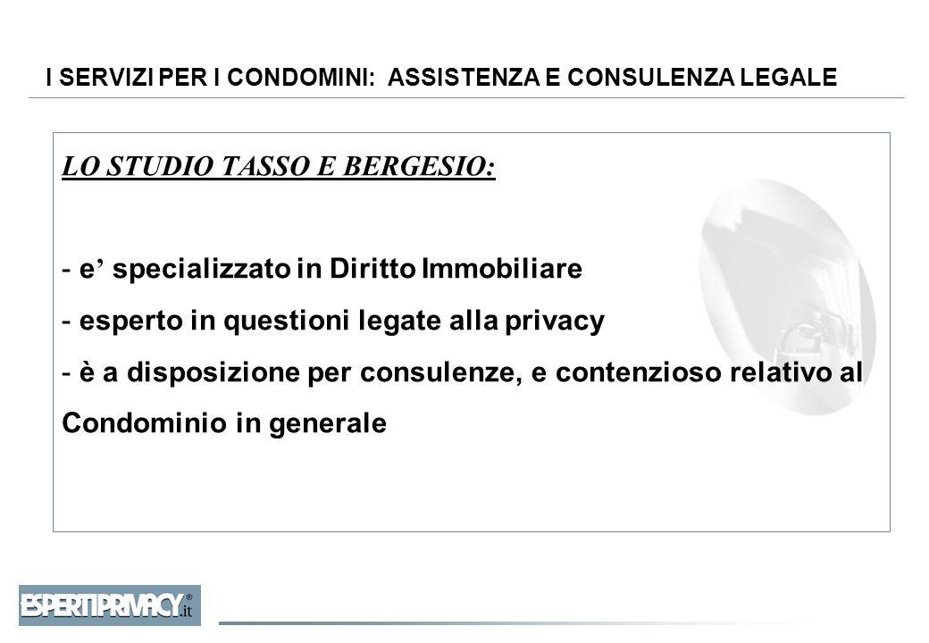 I SERVIZI PER I CONDOMINI: ASSISTENZA E CONSULENZA LEGALE